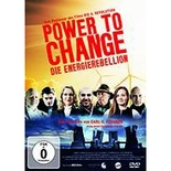 DVD: Power to change - Die EnergieRebellion
