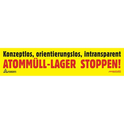 Transparent: Konzeptlos, orientierungslos, intransparent - Atommüll-Lager stoppen!