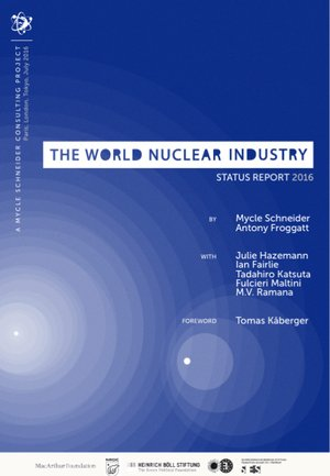 World Nuclear Industry Status Report 2016