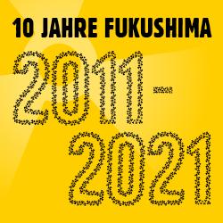 10Jahre_Fukushima_250x250.png